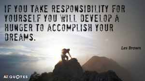 quotation-les-brown-if-you-take-responsibility-for-yourself-you-will-develop-a-3-83-29