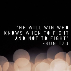 He-will-win-who-knows-when-to-fight-and-when-not-to-fight-Sun-Tzu-Mao-Loves-Art-