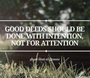 Good deeds intention