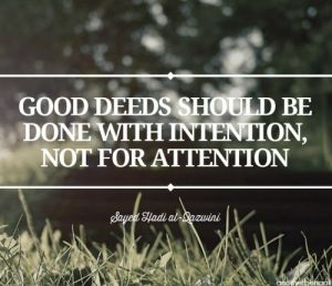 Good deeds intention